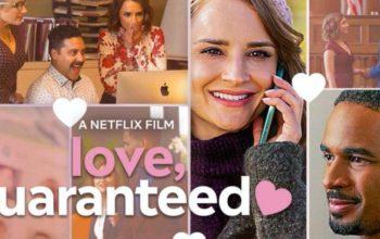 Love Guaranteed (Netflix)