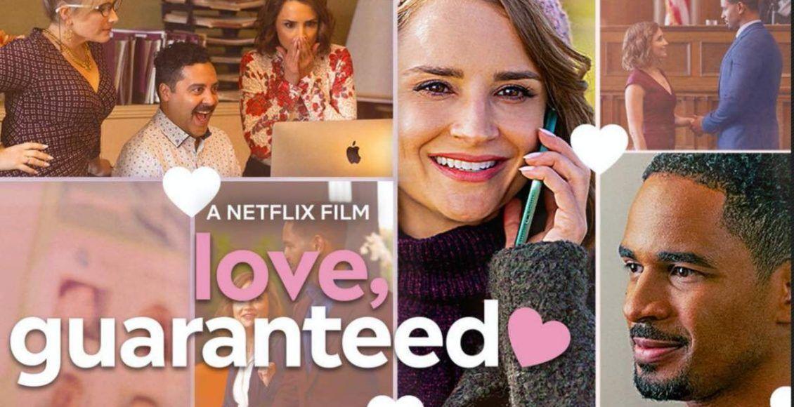 Love Guaranteed (Netflix) หนังรักน่าดู ดูเพลิน ดูสบาย คอหนังห้ามพลาด..!
