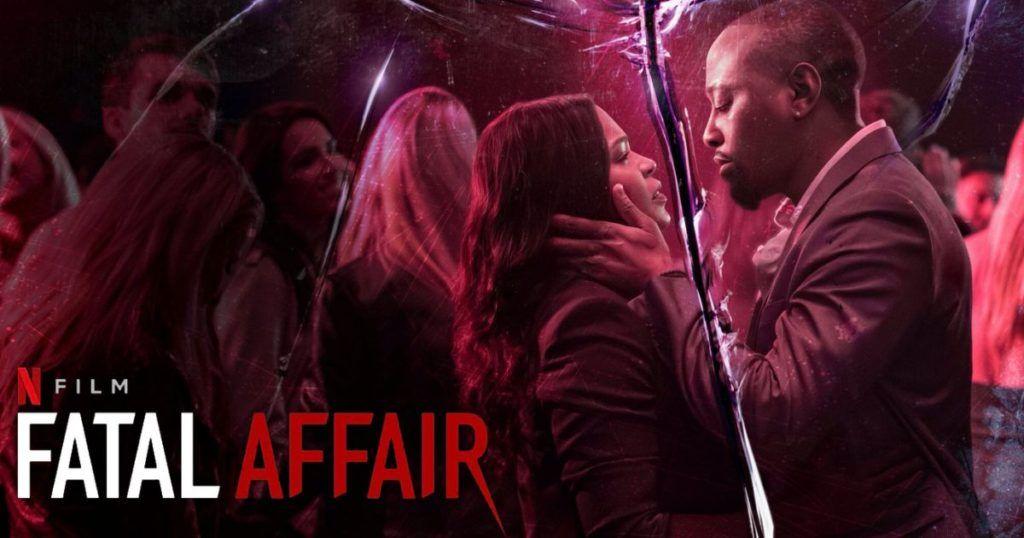รีวิว Fatal Affair พิศวาสอันตราย หนังชิงรักหักสวาทจาก Netflix