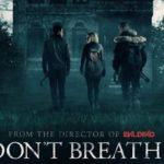 รีวิว Don't Breathe เ