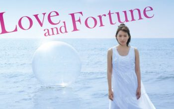 รีวิว Love And Fortune