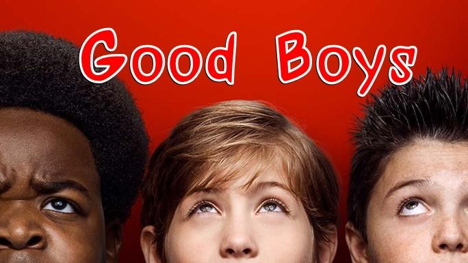 ภาพยนต์ Good Boys
