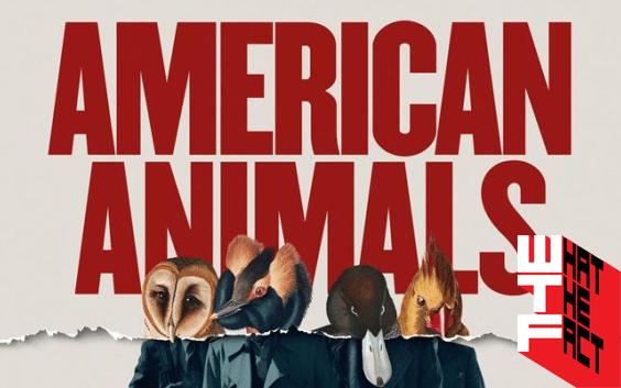 การปล้นสุดจะคิดได้ของหนังที่มีชื่อว่า หนัง American Animals