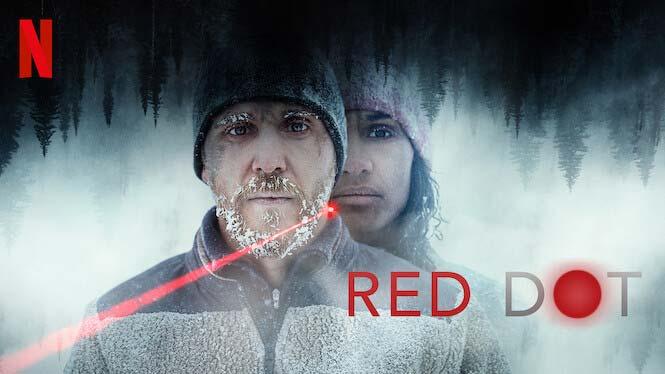 รีวิวหนัง Red Dot ลำแสงส่องตาย แนวระทึกขวัญ จาก Netflix